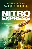 Robert Blake Whitehill: NITRO EXPRESS ★★★★