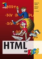 Robert R. Agular: HTML für Kids