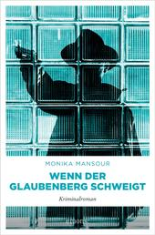 Wenn der Glaubenberg schweigt - Kriminalroman