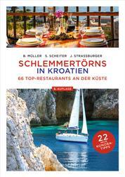 Schlemmertörns in Kroatien - 66 Top-Restaurants an der Küste