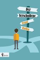 Franz Kafka: Der Verschollene