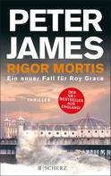 Peter James: Rigor Mortis ★★★★