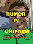 Matthias Herberich: Humor in Uniform ★★★★