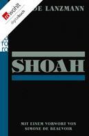 Claude Lanzmann: Shoah ★★★★★