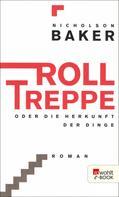 Nicholson Baker: Rolltreppe