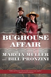 The Bughouse Affair - A Carpenter and Quincannon Mystery