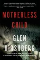 Glen Hirshberg: Motherless Child