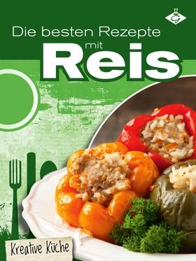 Die besten Rezepte mit Reis