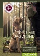 Ines Scheuer-Dinger: Leben mit Jagdhund ★★★