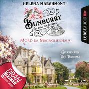 Mord im Magnolienhaus - Bunburry - Ein Idyll zum Sterben, Folge 11 (Ungekürzt)