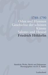 Sämtliche Werke, Briefe und Dokumente. Band 2 - 1788-1790. Oden und Hymnen. Geschichte der schönen Künste. Salomo und Hesiod
