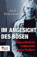 Axel Petermann: Im Angesicht des Bösen ★★★★