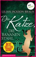 Lilian Jackson Braun: Die Katze, die Bananen stahl - Band 27 ★★★★