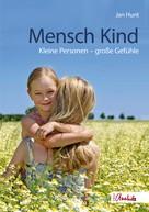 Jan Hunt: Mensch Kind