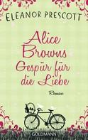 Eleanor Prescott: Alice Browns Gespür für die Liebe ★★★★