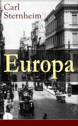 Europa - Ein Roman aus der Feder des kritischen Chronist des frühen 20. Jahrhunderts