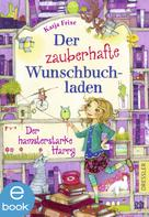 Katja Frixe: Der zauberhafte Wunschbuchladen 2 ★★★★