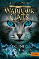 Erin Hunter: Warrior Cats - Vision von Schatten. Donner und Schatten ★★★★★