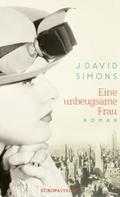J. David Simons: Eine unbeugsame Frau