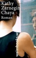 Kathy Zarnegin: Chaya ★★★★