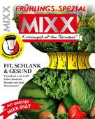 : MIXX Frühlings-Spezial