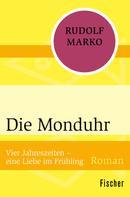 Rudolf Marko: Die Monduhr