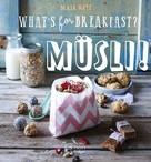 Maja Nett: What's for breakfast? Müsli! ★★★★