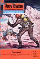 K.H. Scheer: Perry Rhodan 96: Der Anti ★★★★★