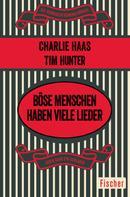Charles S. Haas: Böse Menschen haben viele Lieder