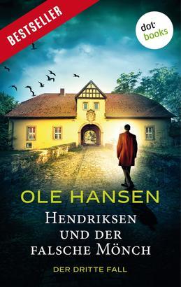 Hendriksen und der falsche Mönch: Der dritte Fall