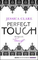 Jessica Clare: Perfect Touch - Vereinigt ★★★★