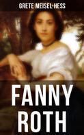 Grete Meisel-Heß: Fanny Roth