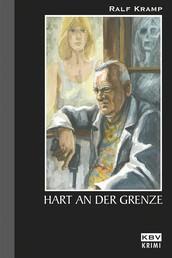 Hart an der Grenze - Kriminalroman aus der Eifel