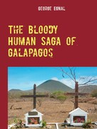 George Egnal: The Bloody Human Saga of Galapagos