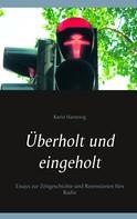 Karin Hartewig: Überholt und eingeholt