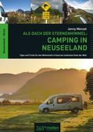 Jenny Menzel: Als Dach der Sternenhimmel – Camping in Neuseeland ★★★★
