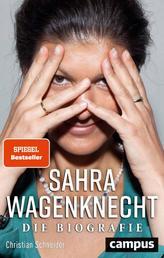 Sahra Wagenknecht - Die Biografie