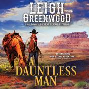 A Dauntless Man - Seven Brides, Book 2 (Unabridged)