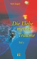 Ruth Gogoll: Die Liebe meiner Träume (Teil 2) ★★★★★