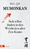 Doris Zölls: Mumonkan ★★★★★