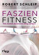 Robert Schleip: Faszien-Fitness ★★★