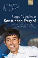 Ranga Yogeshwar: Sonst noch Fragen? ★★★★★