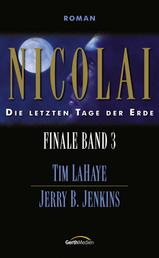 Nicolai - Finale 3 - Die letzten Tage der Erde
