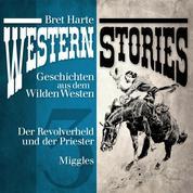 Western Stories: Geschichten aus dem Wilden Westen 3 - Der Revolverheld und der Priester, Miggles