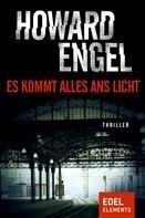 Howard Engel: Es kommt alles ans Licht ★★★★
