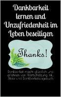 Powerlifting check: Dankbarkeit lernen und Unzufriedenheit im Leben beseitigen