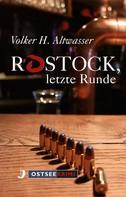 Volker Harry Altwasser: Rostock, letzte Runde ★★★★