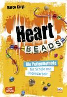 Marco Kargl: Heartbeads