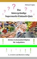 Michael Lüpke: Das hintergründige Supermarkt-Einkaufs-Quiz