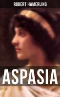 Robert Hamerling: Aspasia